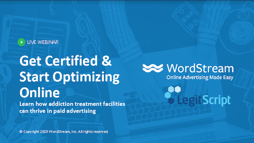 Wordstream LegitScript webinar title card